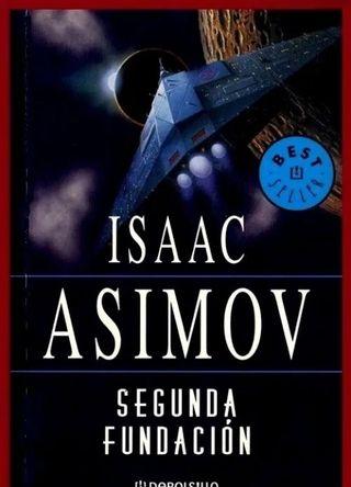 ISAAC ASIMOV. SEGUNDA FUNDACION.