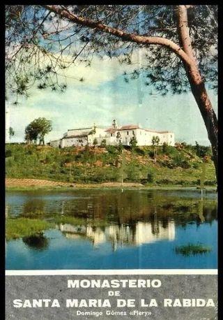 MONASTERIO DE SANTA MARIA DE LA RABIDA. AÑO 1964.