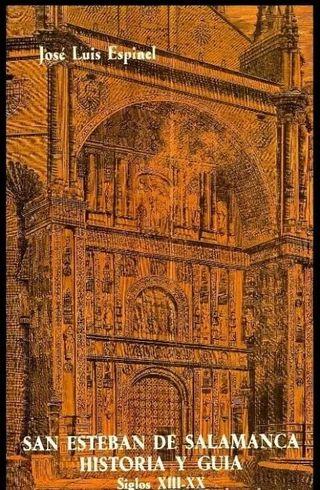 SAN ESTEBAN DE SALAMANCA. HISTORIA. SIGLOS XIII-XX