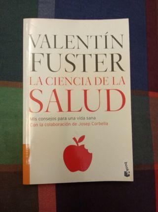 La ciencia de la salud - Valentín Fuster
