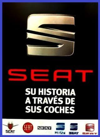 SEAT. SU HISTORIA A TRAVES DE SUS COCHES.