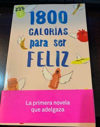 1800 CALORIAS PARA SER FELIZ.NOVELA