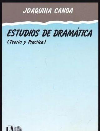 ESTUDIOS DE DRAMATICA. TEORIA Y PRACTICA. TEATRO.