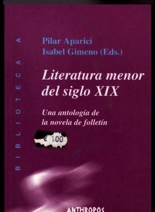 LITERATURA MENOR DEL SIGLO XIX. PILAR APARICI.