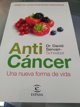 Anti cancer. Una nueva forma de vida