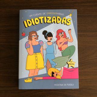 Libro Idiotizadas - MODERNA DE PUEBLO