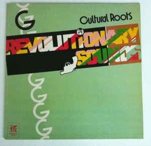 Cultural Roots Revoutionary Sounds Reggae