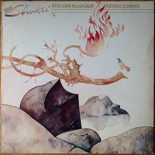 "SHAKTI with JOHN McLAUGHLIN ""NATURAL ELEMENTS"" LP"