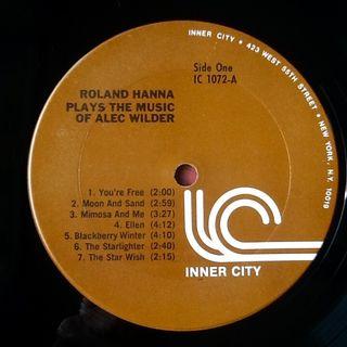 "ROLAND HANNA ""PLAYS THE MUSIC OF ALEC WILDER"" LP"