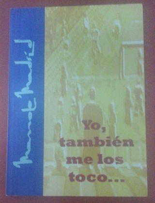 """Libro """"Yo también me los toco"""" de Manolo Madrid."""
