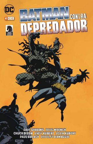 BATMAN CONTRA DEPREDADOR (INTEGRAL)