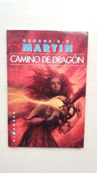Libro Camino de Dragón. George R.R. Martin.