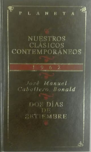 José M. Caballero Bonald. Dos días de Setiembre.