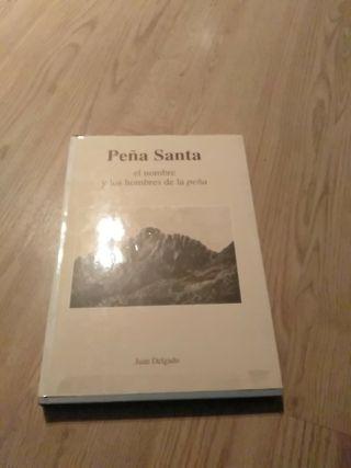PEÑA SANTA EL NOMBRE Y LOS HOMBRES DE LA PEÑA