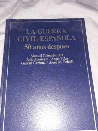 LA GUERRA CIVIL ESPAÑOLA 50 AÑOS DESPUÉS.