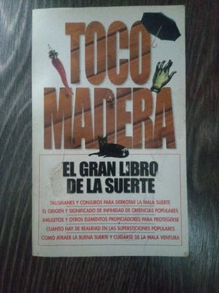 LIBRO TOCÓ MADERA. EL GRAN LIBRO DE LA SUERTE