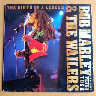 Bob Marley + The Wailers - The Birth Of A Legend