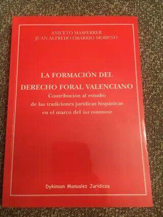 La formación del derecho foral valenciano