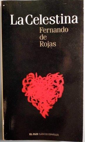 LA CELESTINA. Fernado de Rojas.