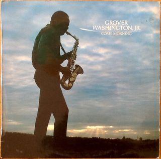 """GROVER WASHINGTON JR """"COME MORNING"""" LP"""