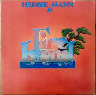 "HERBIE MANN ""HERBIE MANN & FIRE ISLAND"" LP"