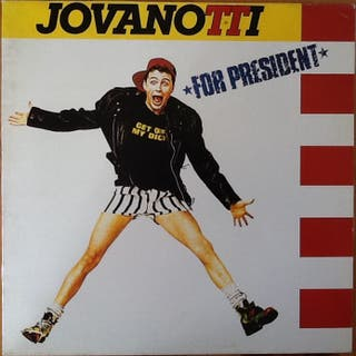 "JOVANOTTI ""FOR PRESIDENT"" LP"