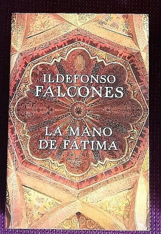 La mano de Fátima. Ildefonso Falcones