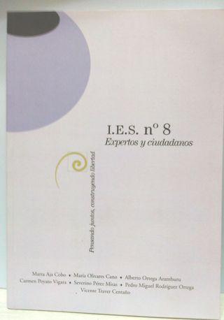 I.E.S. nº 8, expertos y ciudadanos, ESO