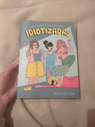 """Libro """"IDIOTIZADAS"""" (Autora: Moderna de Pueblo)"""