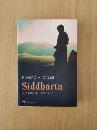 Siddhartha. El príncipe iluminada. Ramiro A. Calle