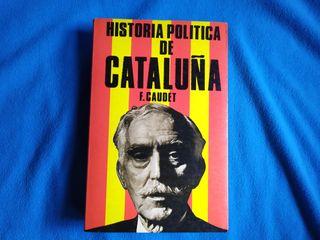 HISTORIA POLITICA DE CATALUÑA - F. CAUDE