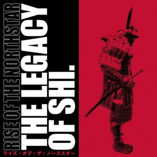 Rise Of The Northstar - The Legacy Of Shi - 2LP