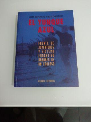EL YUNQUE AZUL: FRENTE DE JUVENTUDES Y SISTEMA EDU