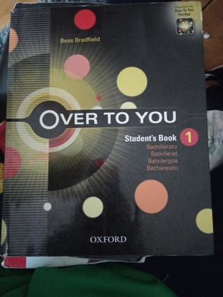 Over to you student's Book 1 Bachillerato