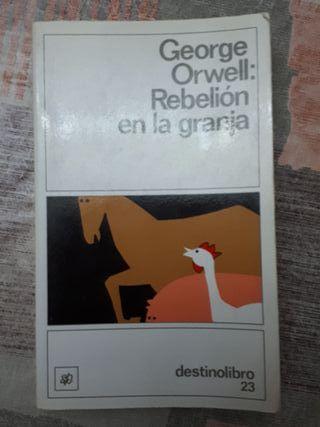 George Orwell: Rebelión en la granja.