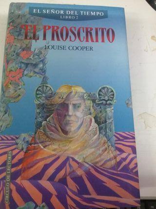 LIBRO EL SEÑOR DEL TIEMPO LIBRO 2 EL PROSCRITO