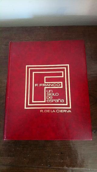 F. Franco, Un siglo de España. T. II