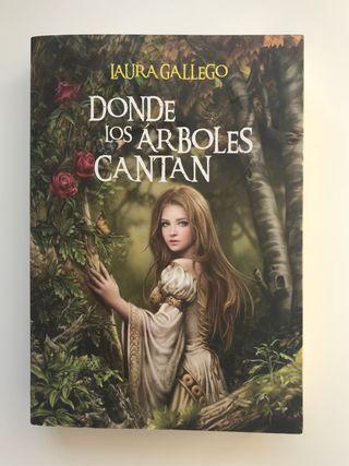 Donde los árboles cantan-Laura Gallego