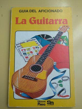 Guía del aficionado. La guitarra
