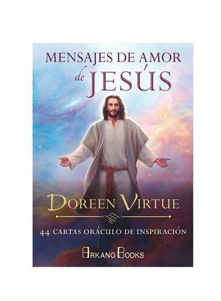 Mensajes de amor de Jesús: 44 cartas.Doreen Virtue