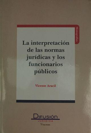 La interpretación de las normas...