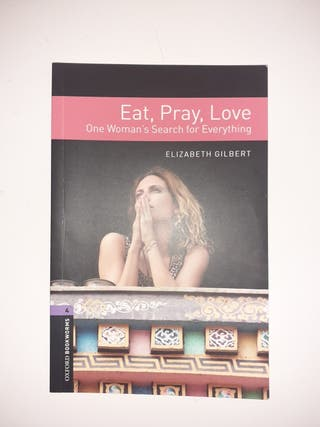 Eat,Pray,Love One Woman's Search for Everything