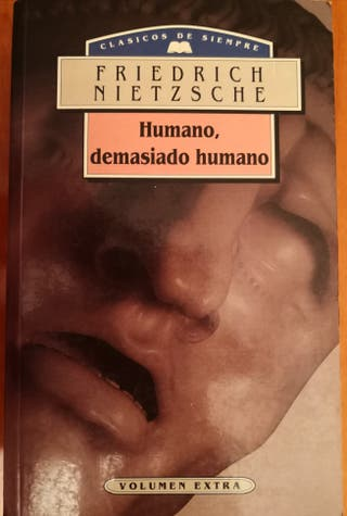 HUMANO DEMASIADO HUMANO Friederich Nietzsche