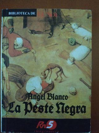 LA PESTE NEGRA(Ángel Blanco)