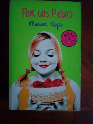 Libro Por los Pelos Marian Keyes