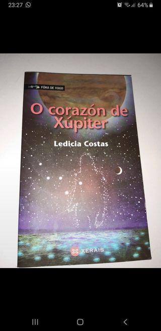 Libro O corazón de Xupiter, de Ledicia Costas