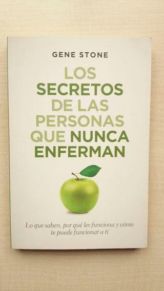 Libro Los secretos de las personas que nunca enfer