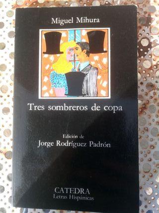 Libro usado: Tres sombreros de copa de Miguel Mihu