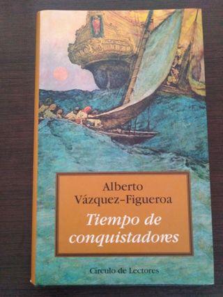 Alberto Vázquez-Figueroa- Tiempo de conquistadores
