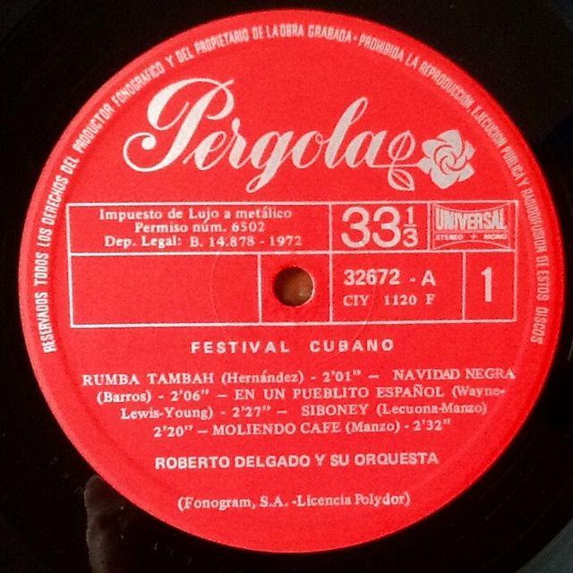 """ROBERTO DELGADO """"FESTIVAL CUBANO"""" LP 10"""""""